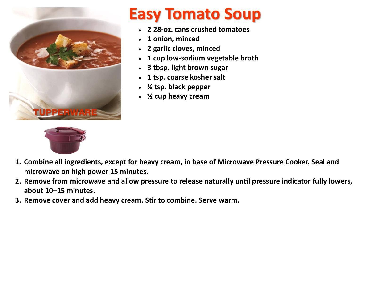 Easy Tomato Soup  Tupperware pressure cooker recipes, Tupperware