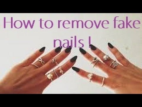 Take off Fake Nails | Remove fake nails, Natural nails and Make up