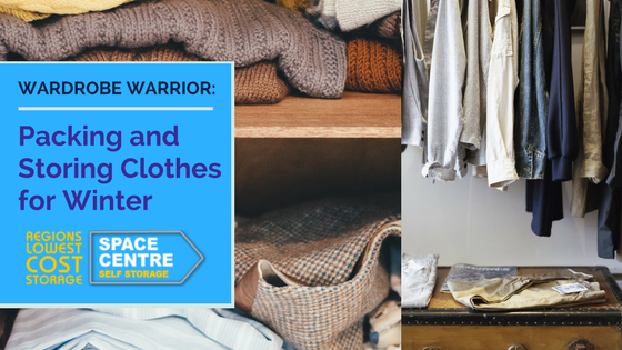Wardrobe Warrior: Packing and Storing Clothes for Winter