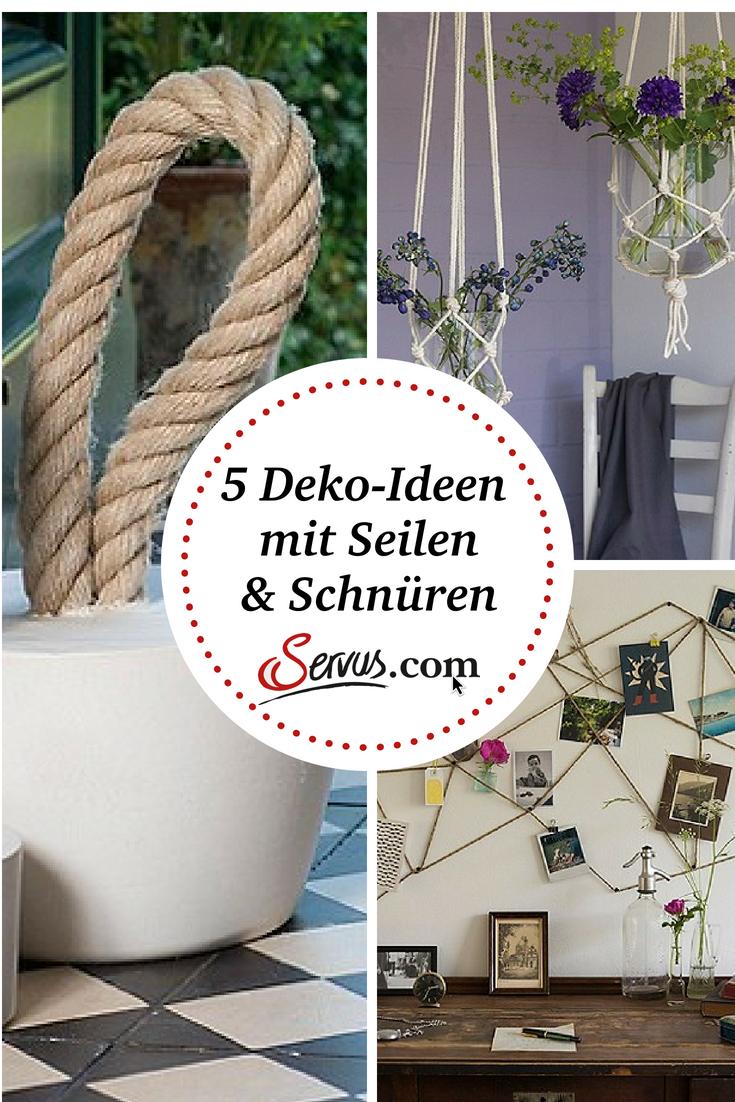 5 Dekoideen Mit Seilen Und Schnuren Blumenvase Pinnwand Oder