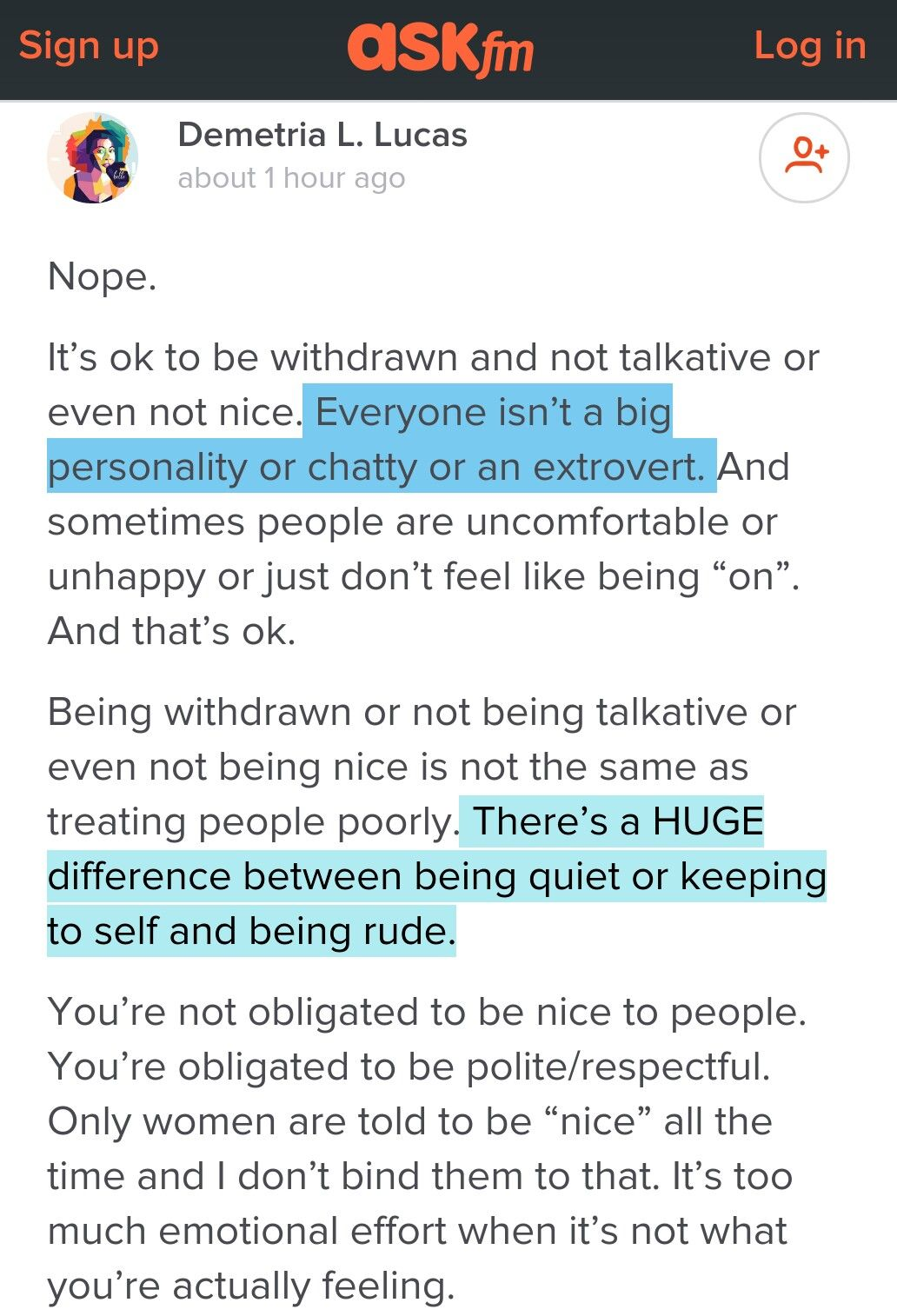 Everyone isn't a big personality or chatty or an extrovert