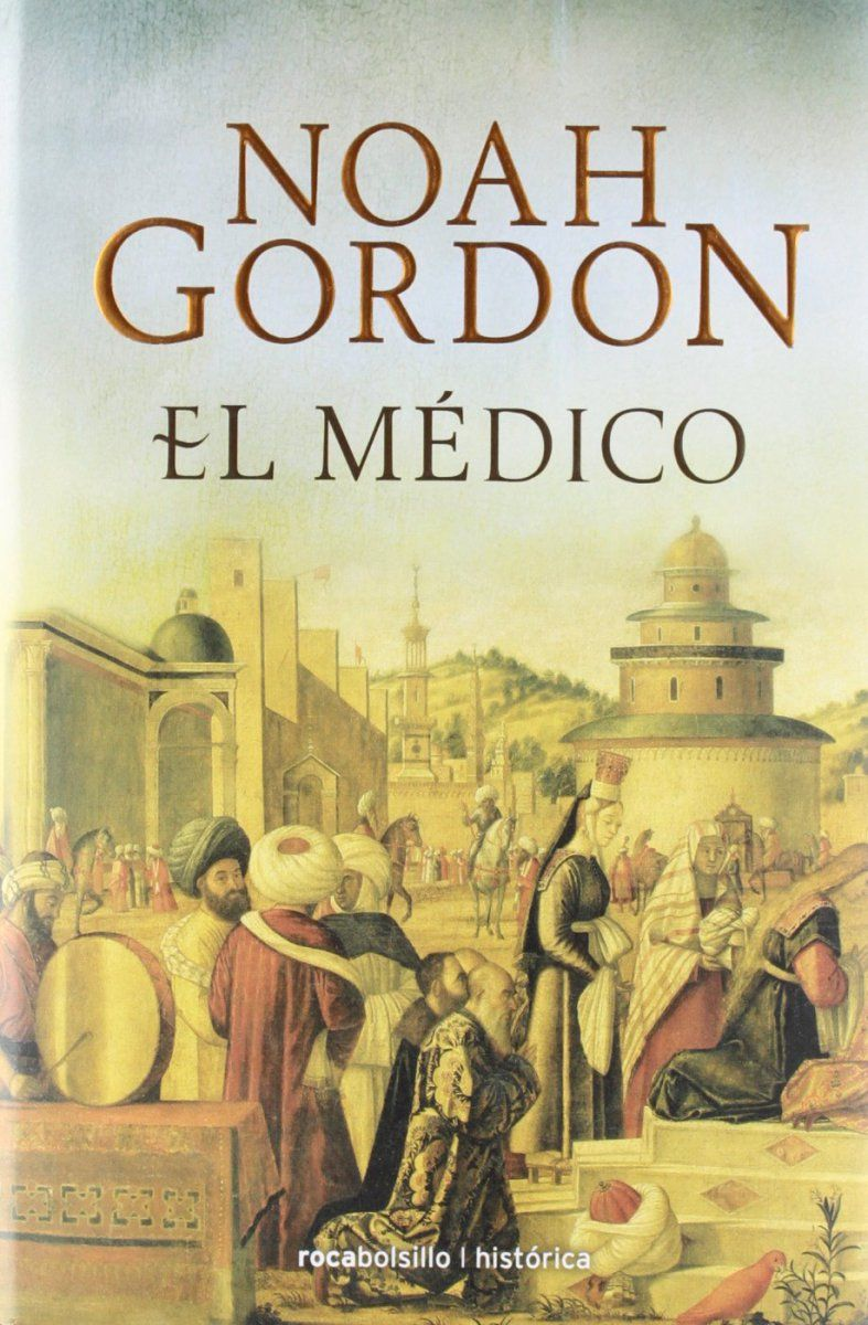 Reseña: El médico de Noah Gordon   La medica, Ajeno y El dolor