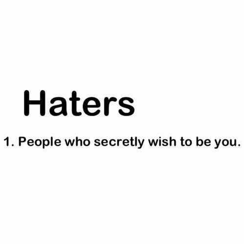 Haters ...I hear imitation is the highest form of flattery...well often imitated never duplicated...sorry witch