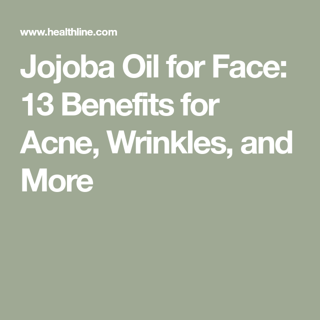 13 Benefits of Using Jojoba Oil in your Skin Care Routine