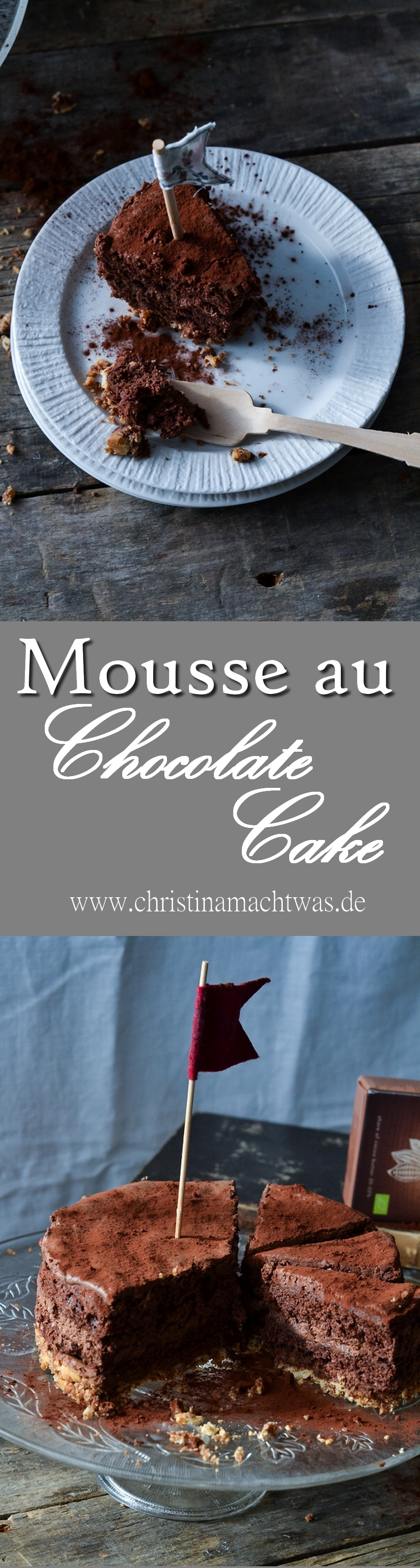 Meine super leckere Schokoladen-Mousse-Torte.  My super yummy Mousse au Chocolate Cake.