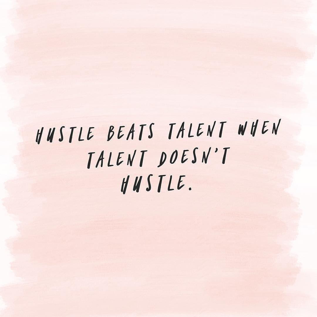 Hustle Beats Talent When Talent Doesnt Hustle Softball Sayings