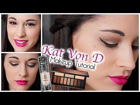 Kat Von D Makeup Tutorial Ft Monarch Palette Lock It Tattoo Foundation Kat Von D Makeup Makeup Tutorial Lock It Tattoo Foundation