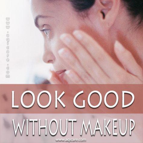 look good without makeup  without makeup skin makeup