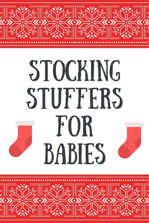 Stocking Stuffers for a Baby - 9 months old - Our Irish ...