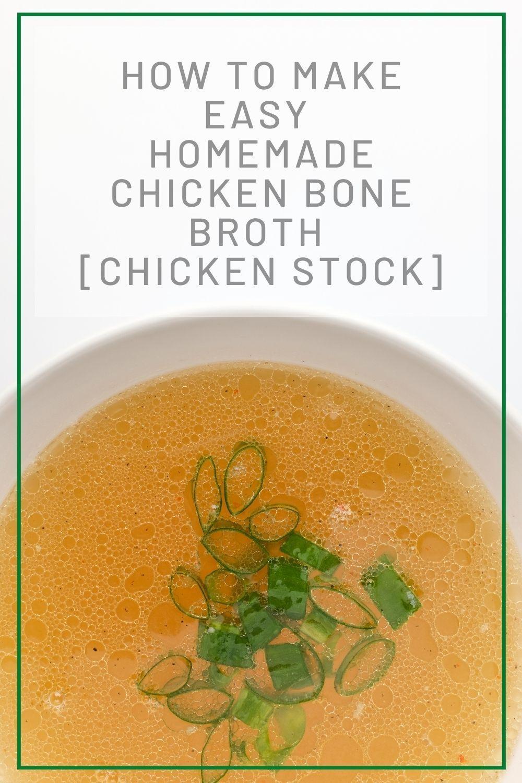 Homemade Chicken Bone Broth Chicken Stock Kitchen Dreaming Recipe In 2021 Homemade Chicken Stock Chicken Stock Broth Recipes