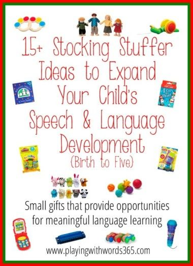 Playing With Words 365: 15+ Stocking Stuffer Ideas to Expand Speech & Language Development {Birth to Five}. Pinned by SOS Inc. Resources. Follow all our boards at pinterest.com/sostherapy for therapy resources.