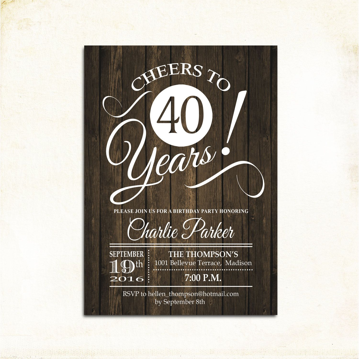 40th Birthday Invitation Any Age Rustic Invite Cheers To 40 Years Wood More