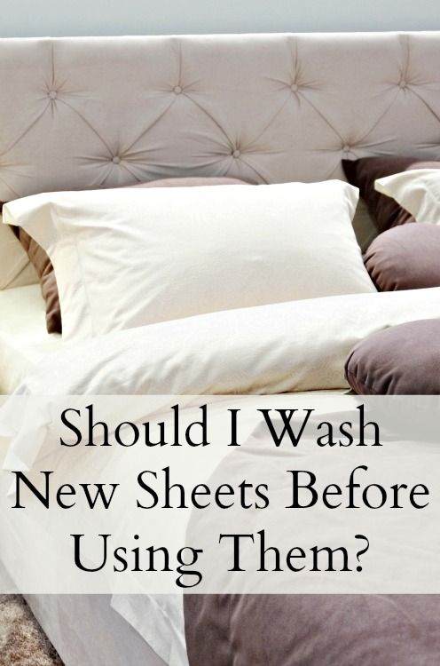 Should I wash new sheets before using them?