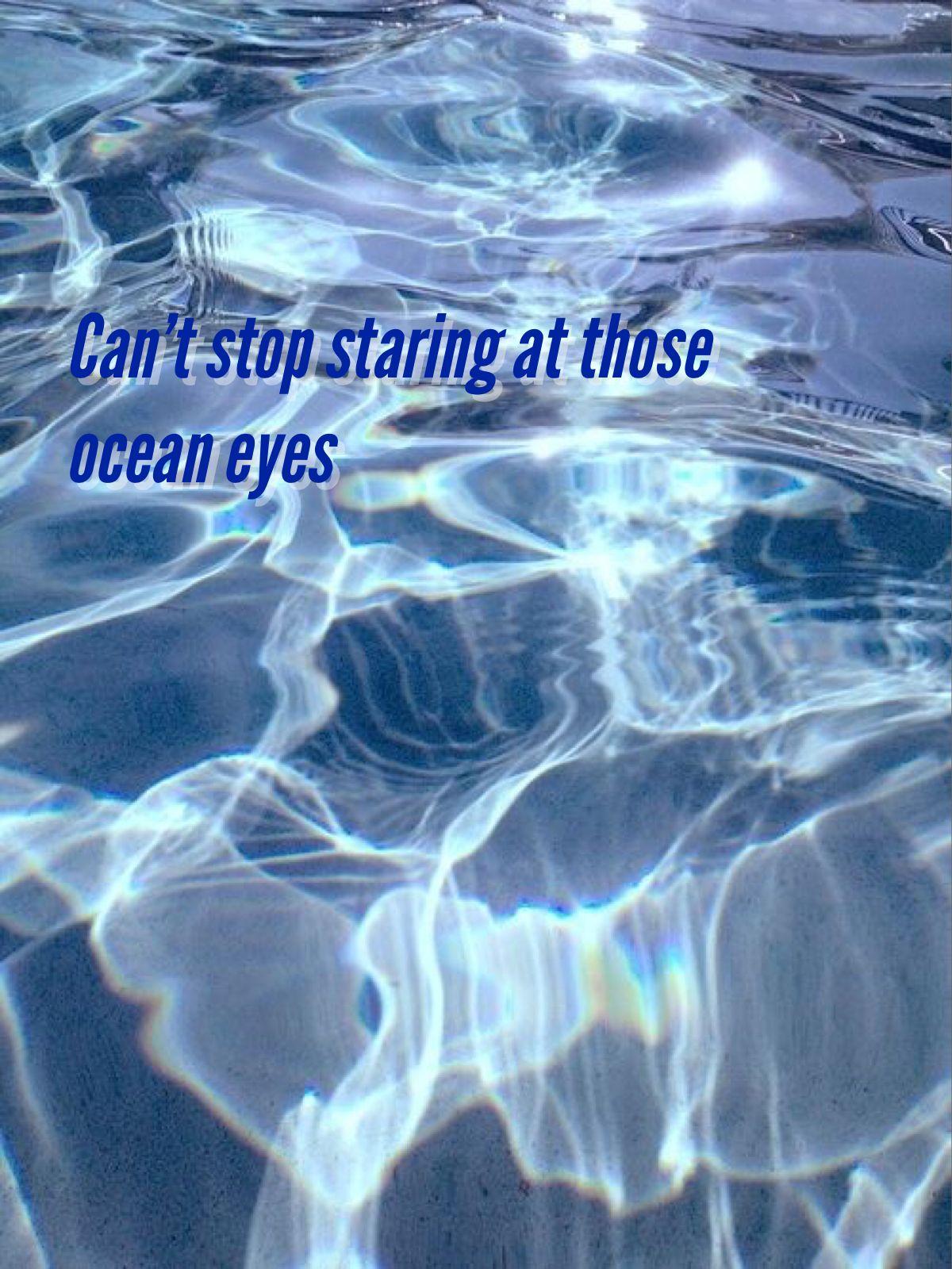 Billie Eilish Ocean Eyes Quote Lyrics Aesthetic Wallpapers Aesthetic Vintage Blue Aesthetic