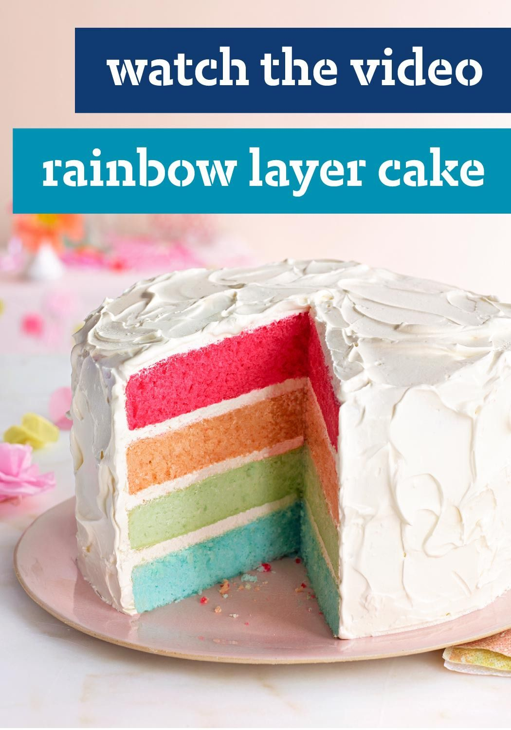 Rainbow Layer Cake – A mix of fruity JELL-O flavors gives this impressive layer cake its rainbow of colors. And making one is a whole lot easier than you might think! Watch our video tutorial!