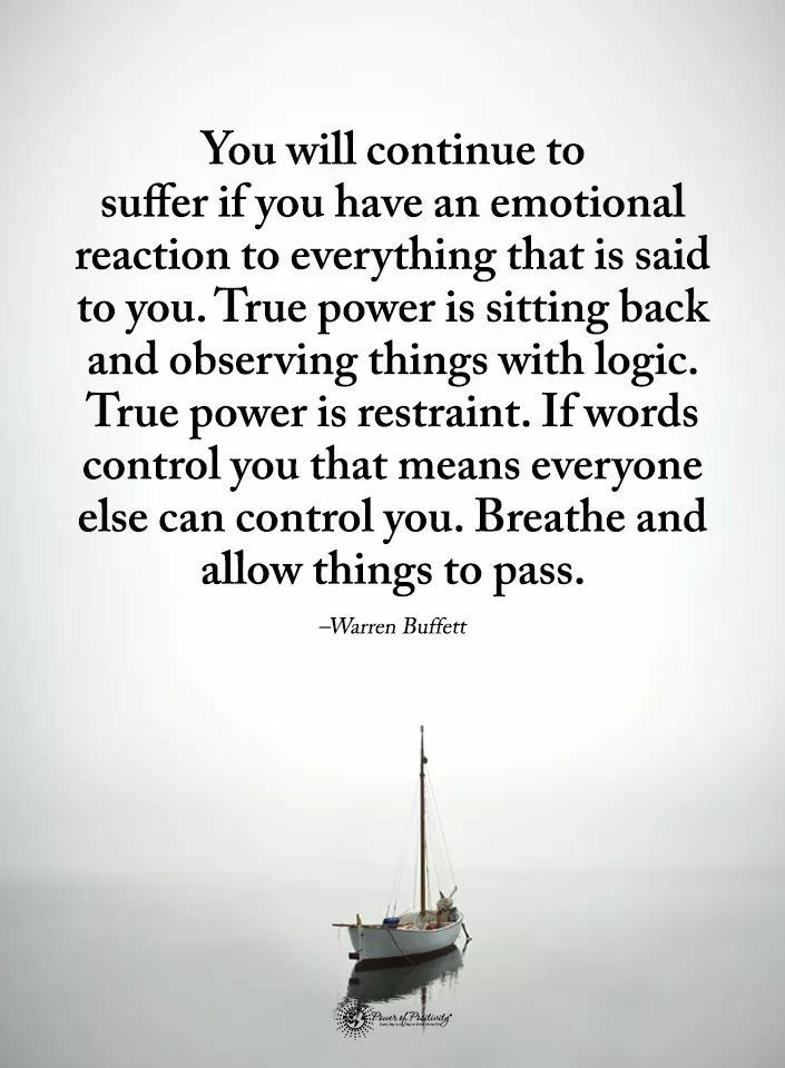 Stop Being Emotional Wise Words Quotes Quiet Quotes Wisdom Quotes