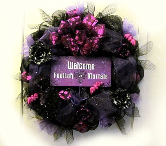 Halloween wreath Welcome foolish mortals. Haunted Mansion.