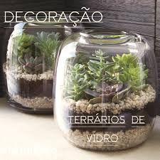 Resultado de imagem para vidros com plantas