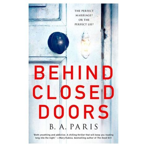 Behind Closed Doors By B A Paris Hardcover Hardcover