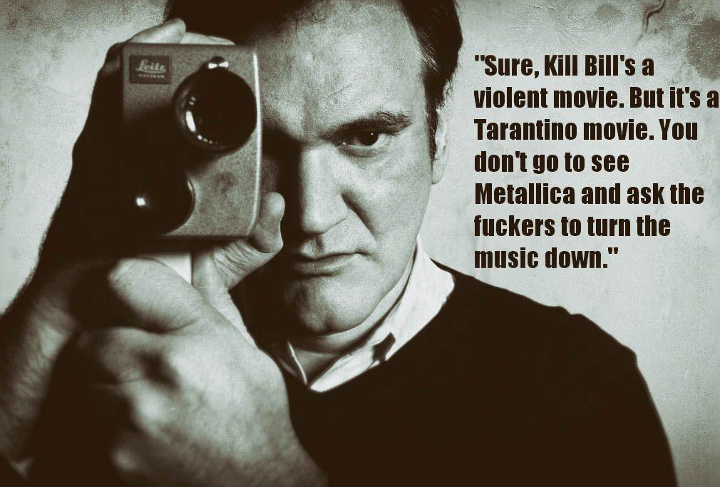 Tarantino Metallica quoteEdit Metallica quotes