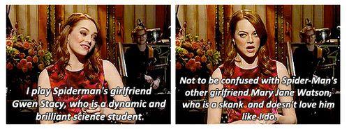 Emma Stone. Love her