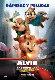 Alvin Y Las Ardillas 4 Aventura Sobre Ruedas Alvin And The Chipmunks Chipmunks Movie Alvin And Chipmunks Movie