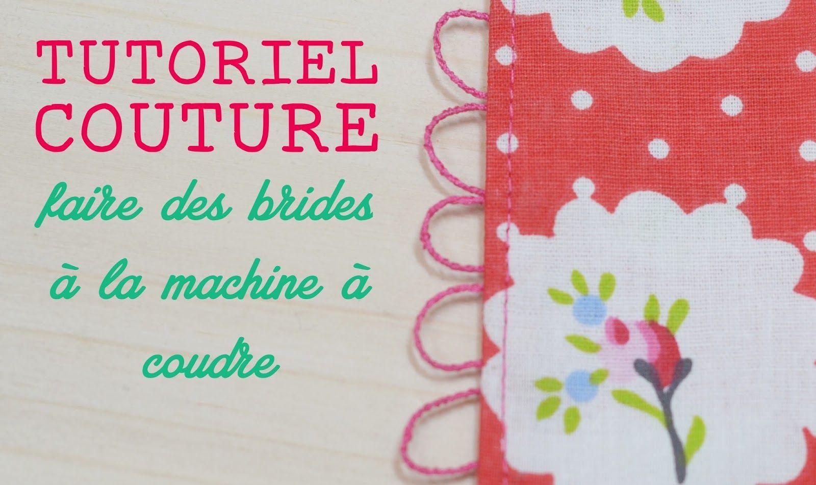 Tuto couture : faire des brides … à la machine à coudre !