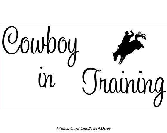Vinyl Wall Decal 24x12  Cowboy in training by WickedGoodDecor, $14.95