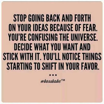 Focusedongrowing Blogspot Ca 574 Stop Going Back And Forth On Your Ideas Bec Inspirational Quotes Words Quotes