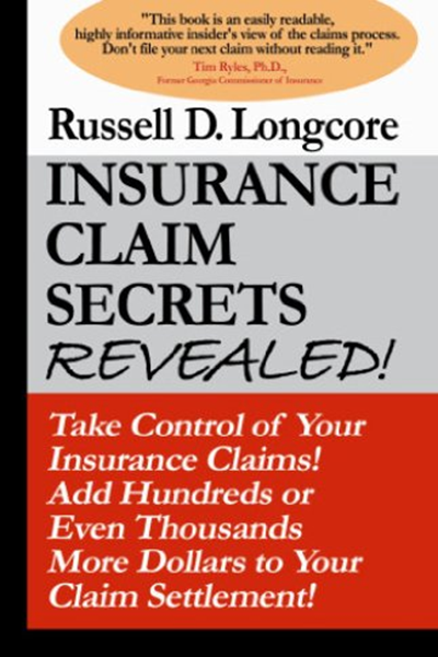 (2007) Insurance Claim Secrets REVEALED! by Russell D