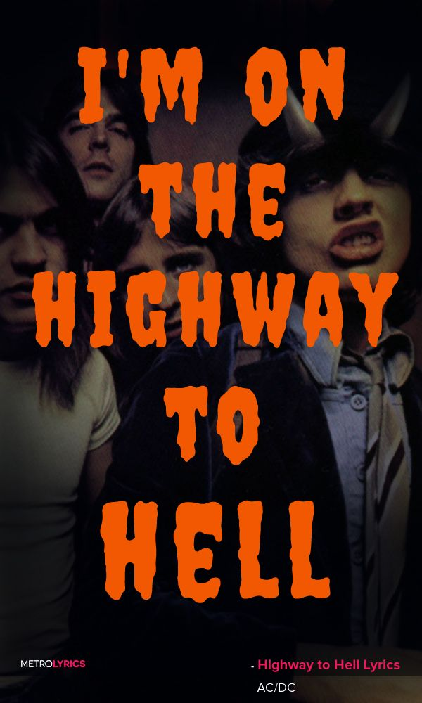 AC/DC - Highway to Hell Lyrics and Quotes I'm on the highway to ...