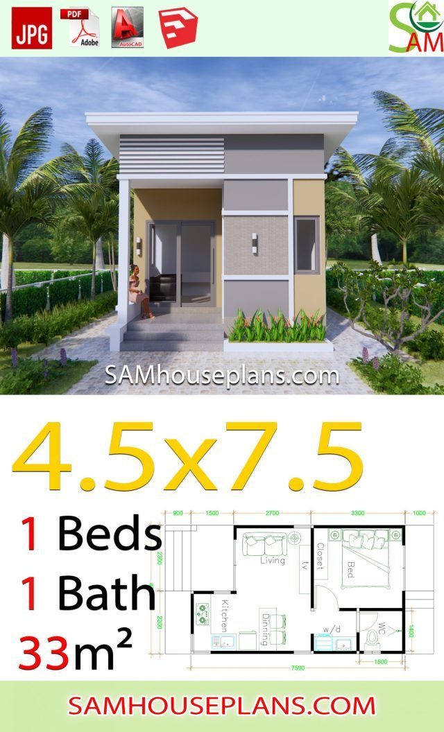 Small House Plans 4 5x7 5 With One Bedroom Shed Roof Sam House Plans Small House Design Exterior Small House Layout One Bedroom House