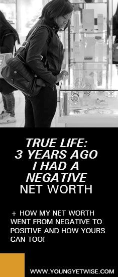 How my net worth went from negative to positive and how yours can