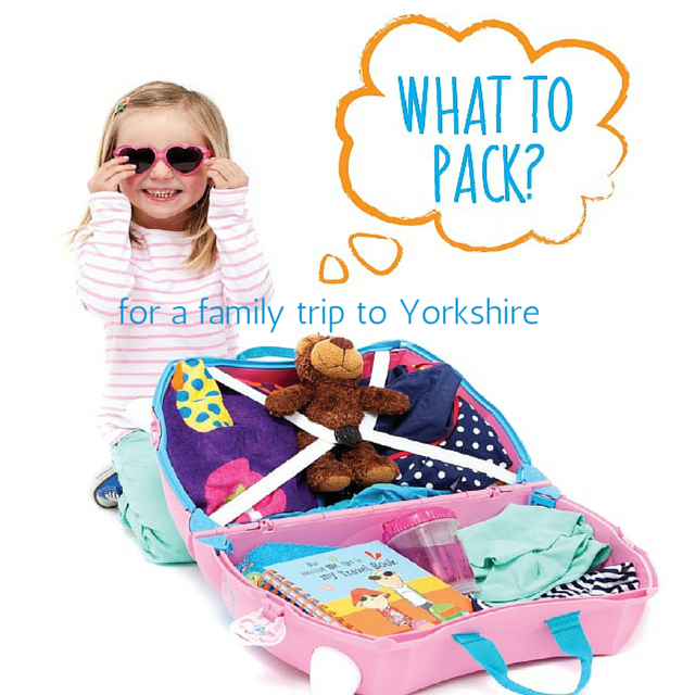 What to pack for a family trip to Yorkshire