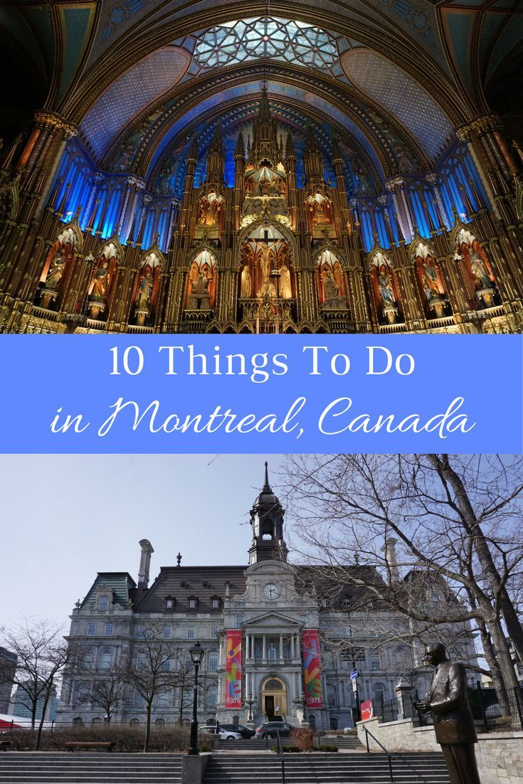 10 Things To Do In Montreal Canada For Spring Break Plus Tips Planning Your Family S Trip Gone With The
