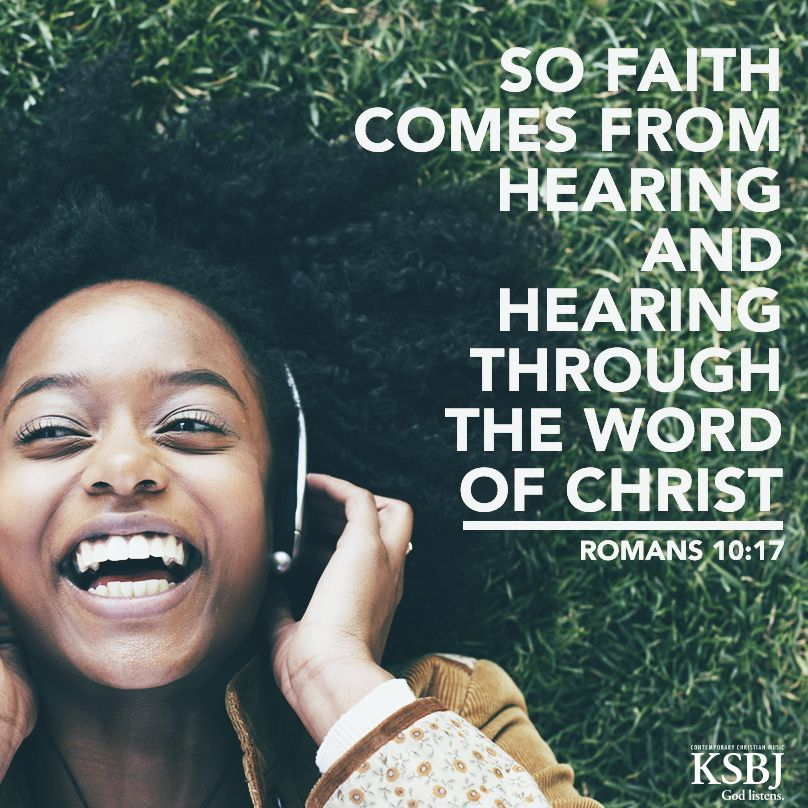 """""""So Faith Comes From Hearing, And Hearing Through The Word"""