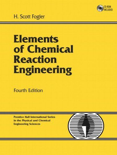 Elements Of Chemical Reaction Engineering Th Edition  Chemical