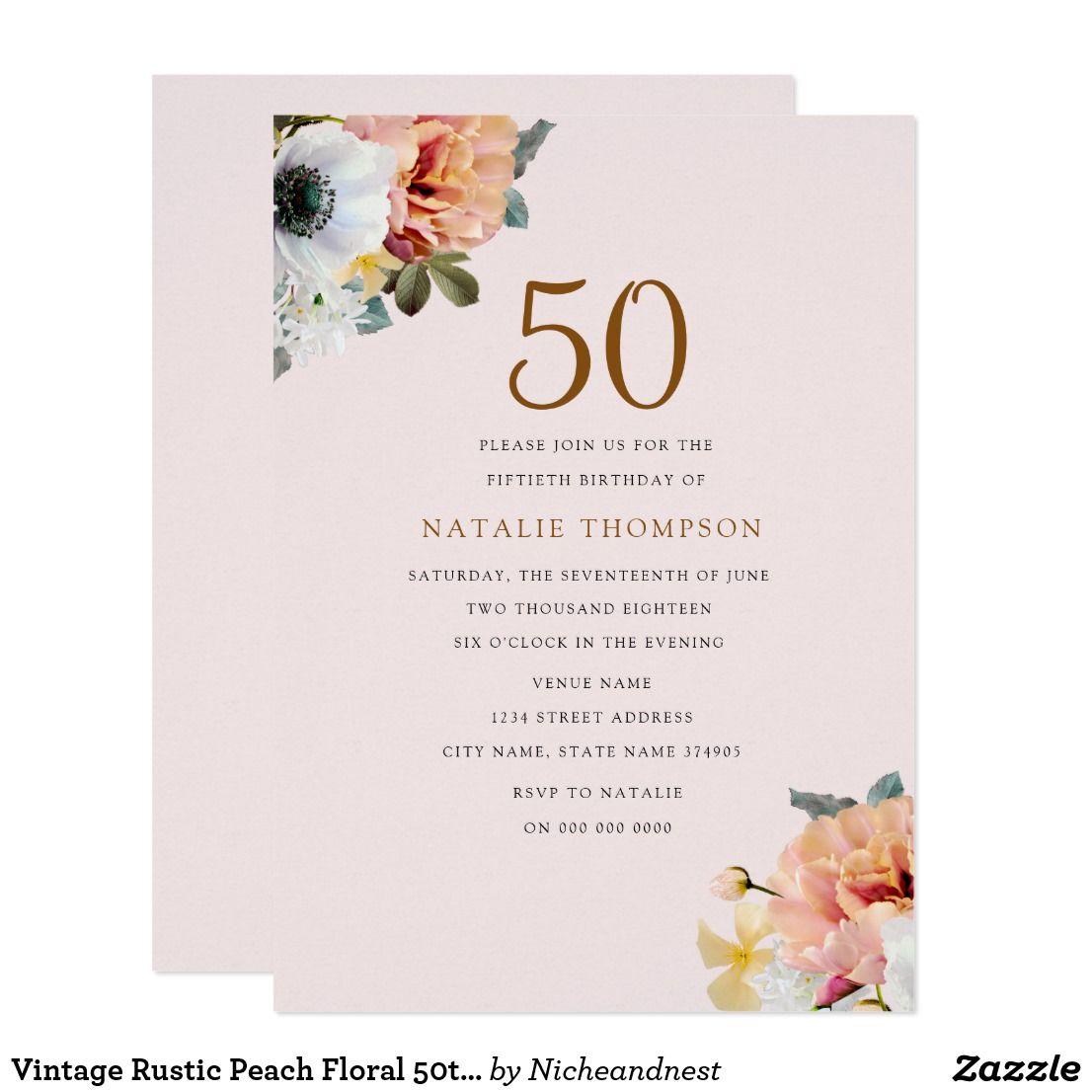 Vintage Rustic Peach Floral 50th Birthday Invite | 50 birthday ...