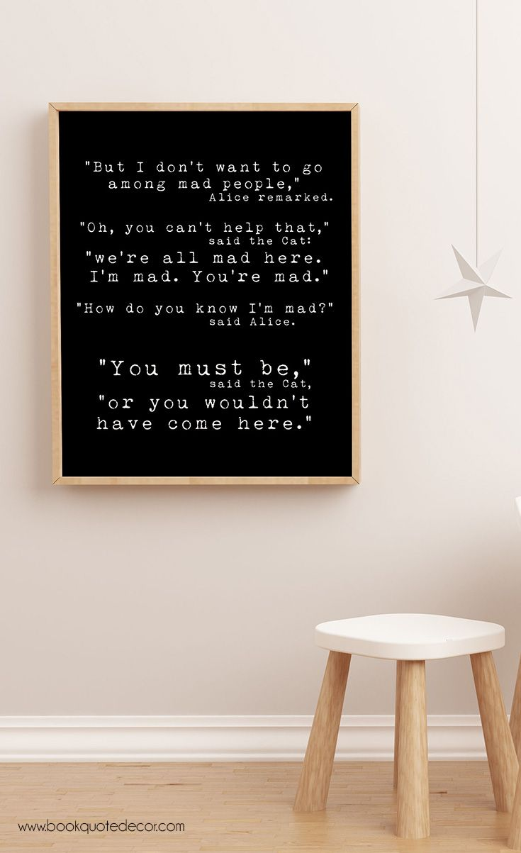 Beautiful Room · Funny Minimalist Alice In Wonderland Quote ...