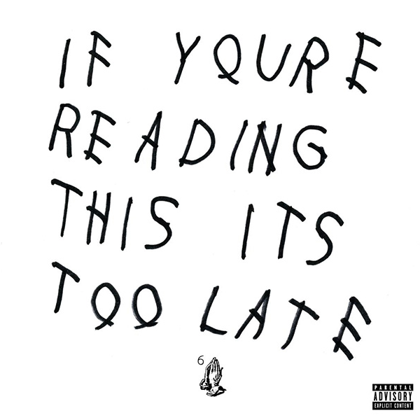 If Youre Reading This Its Too Late No Really It Is