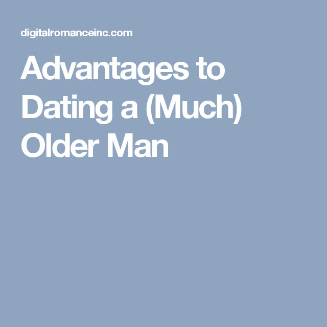 advantages of dating