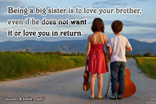 Big Sister Love For Little Brother Sister Quotes Little Brother Quotes Big Sister Quotes Cute Sister Quotes
