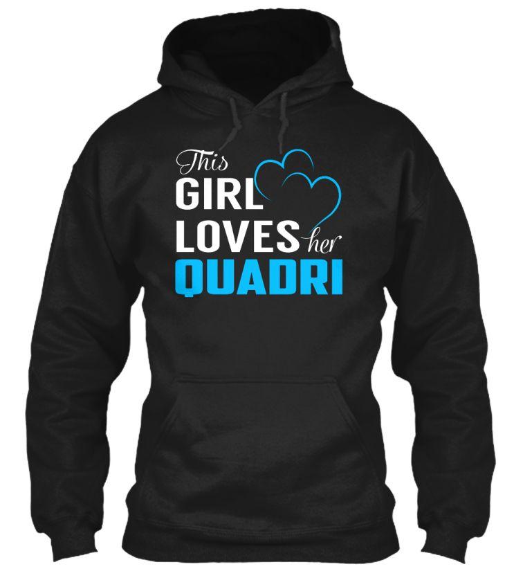 Love QUADRI - Name Shirts #Quadri