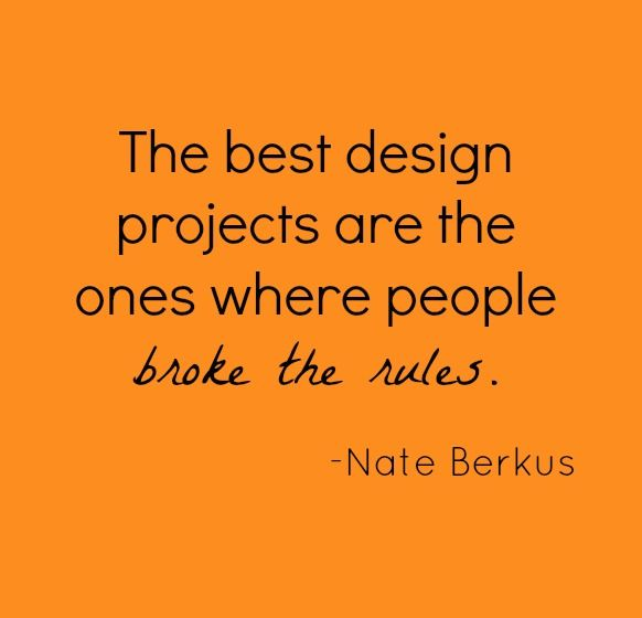 Quote by nate berkus words of design wisdom for Interior decoration quotes