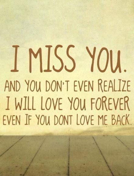 Pin By Ghutch On Her Love Me Quotes Miss Me Quotes You Dont Love Me