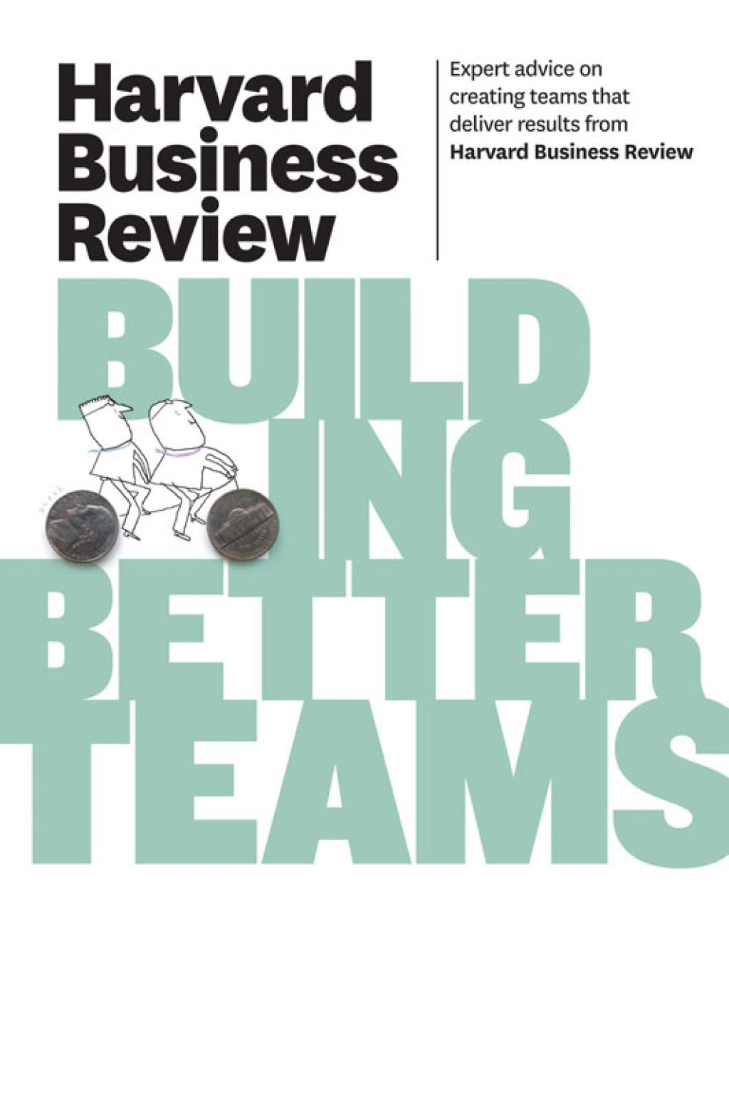 Harvard Business Review on Building Better Teams (eBook