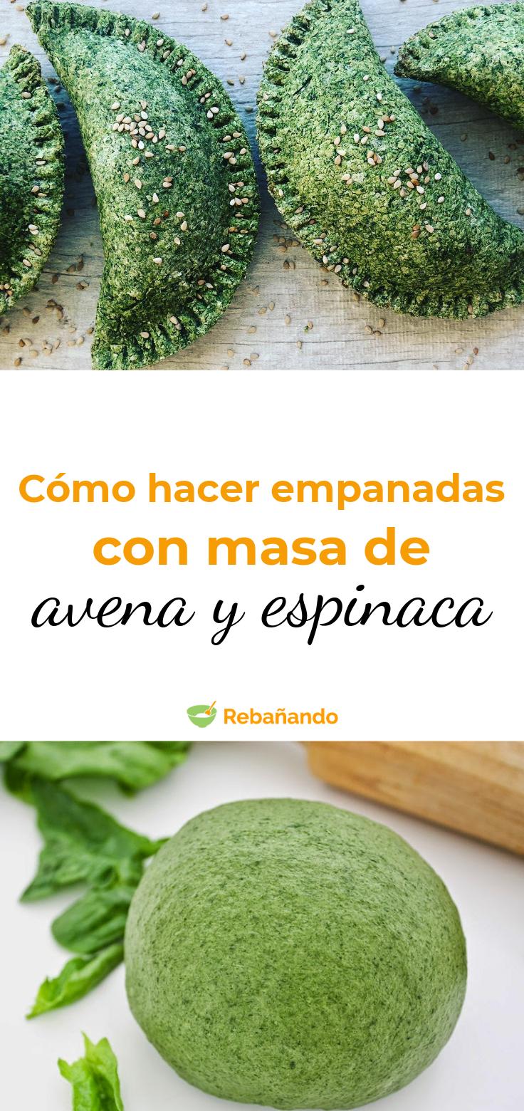 Cómo hacer EMPANADAS con masa de AVENA y ESPINACA, ¡ricas y saludables!