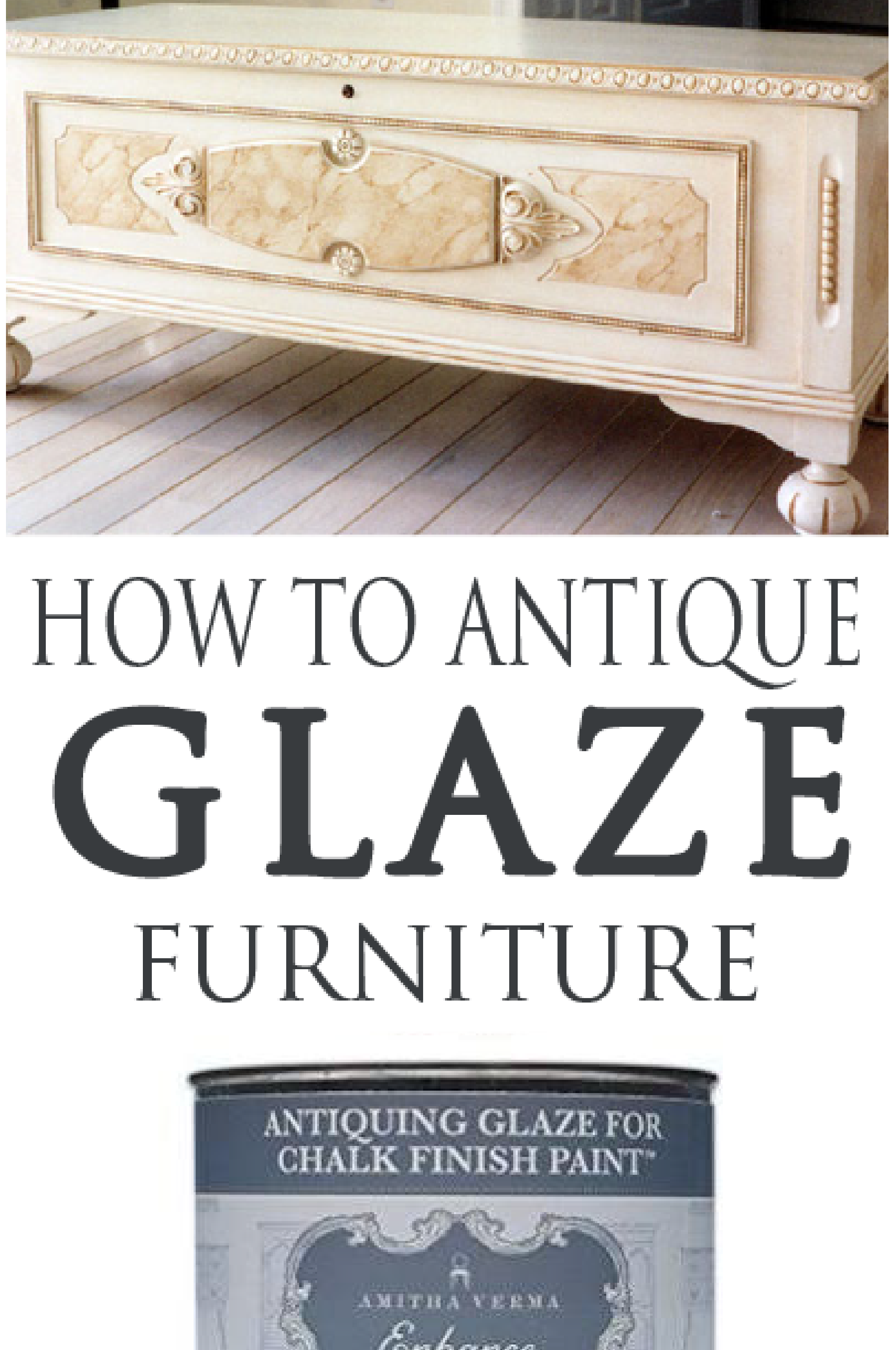 How To Do An Antique Glaze On Painted Furniture Painted Furniture Ideas Antiquing Glaze Distressed Furniture Diy Painting Wooden Furniture