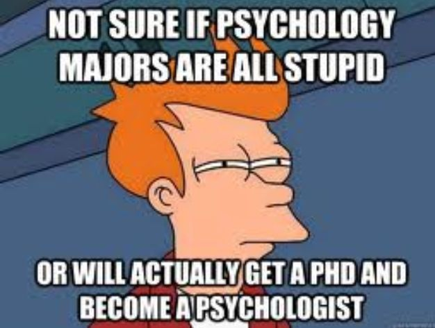 Since psych is the most pathetic, easy field to go/get into... You don't need a textbook to tell yah that! Haha
