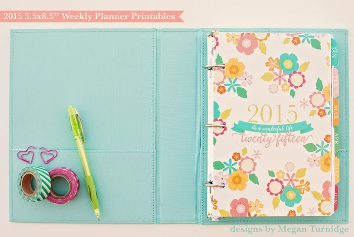 """NEW 2015 Weekly Planner Printables {and how to assemble your DIY planner!} « Designs by Megan Turnidge - Half Letter size 5.5x8.5"""" weekly planner"""